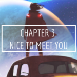 Sojourner: Forsaken – Chapter 3 – Nice to Meet You
